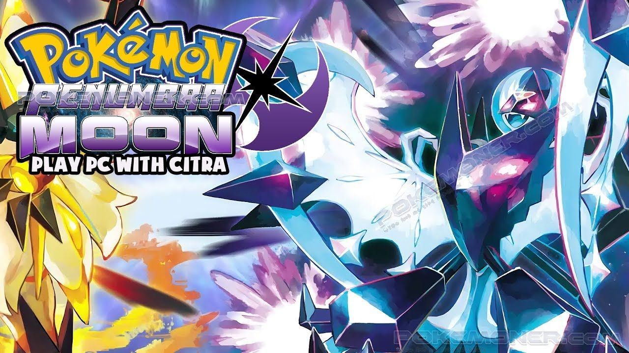 Liked On Youtube Pokemon Penumbra Moon Decrypted Citra For Pc Gameplay Download