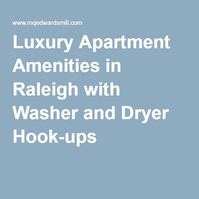 Luxury Apartment Amenities in Raleigh with Washer and Dryer Hook ...
