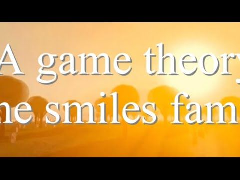 A game theory Smiles family explanation source