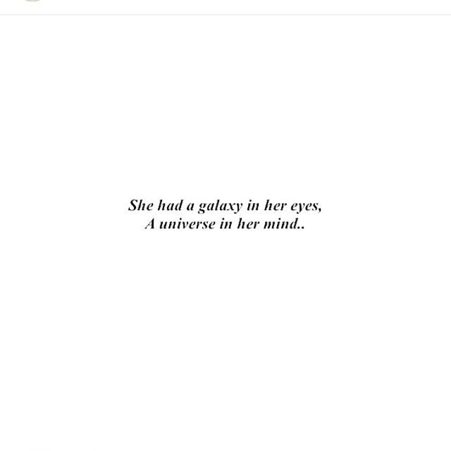 Short Quotes Eyes: She Had A Galaxy In Her Eyes, A Universe In Her Mind