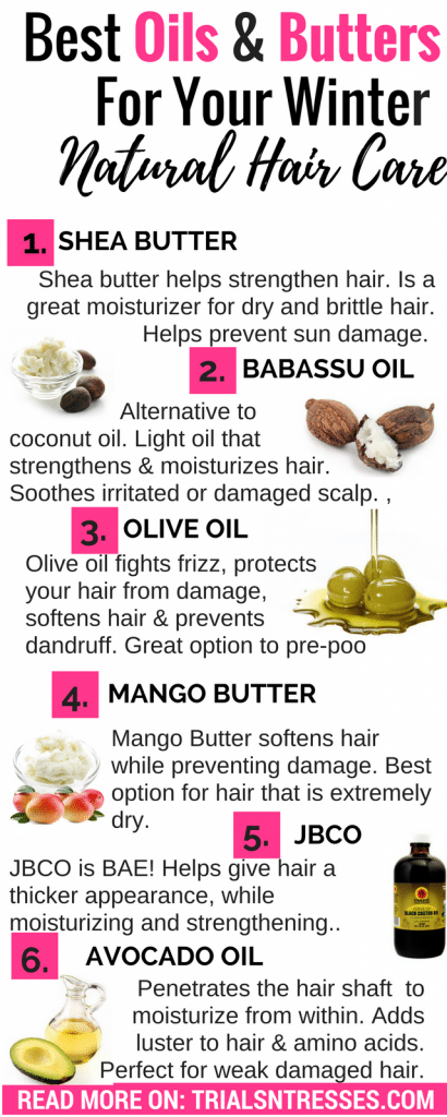 Best Oils And Butters For Winter Natural Hair Care - Trials N Tresses