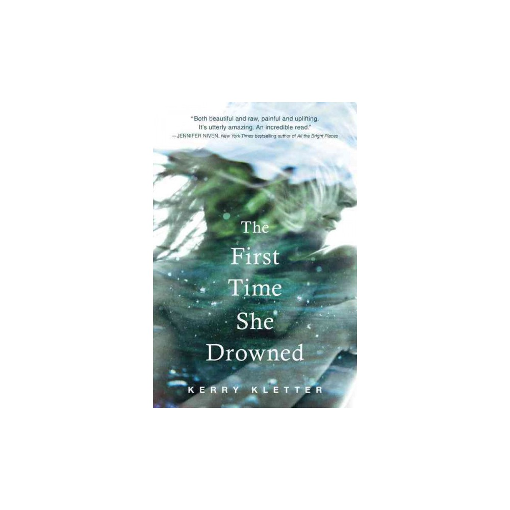 First time she drowned reprint paperback kerry kletter books first time she drowned reprint paperback kerry kletter fandeluxe Gallery