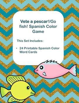 Vete A Pescar Go Fish Color Spanish Game Learning Spanish Learning Spanish For Kids Spanish Colors