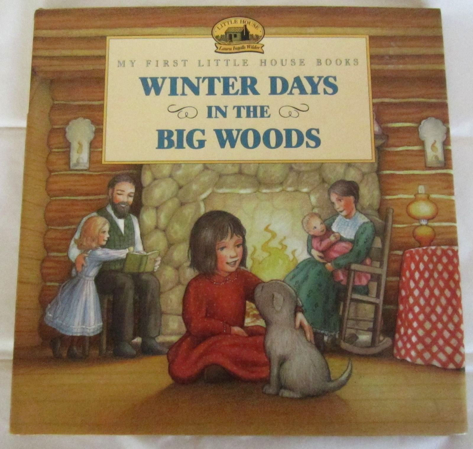 Winter Days In The Big Woods Laura Ingalls Wilder Little House Hc