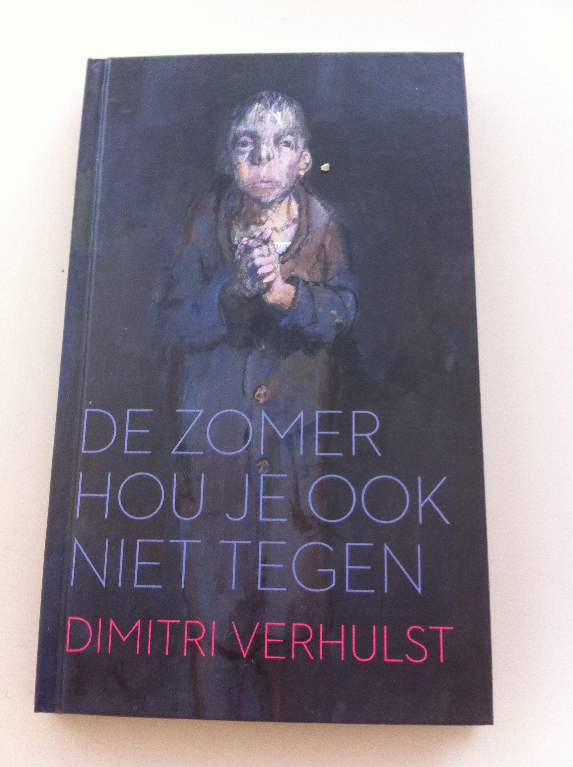 12/53 Het Boekenweekgeschenk! Een typische Dimitri Verhulst met prachtige, barokke zinnen.
