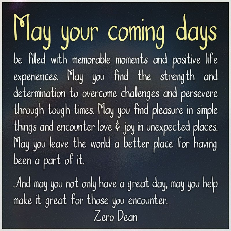 Quotes About Strength And Determination: May Your Coming Days Be Filled With Memorable Moments And
