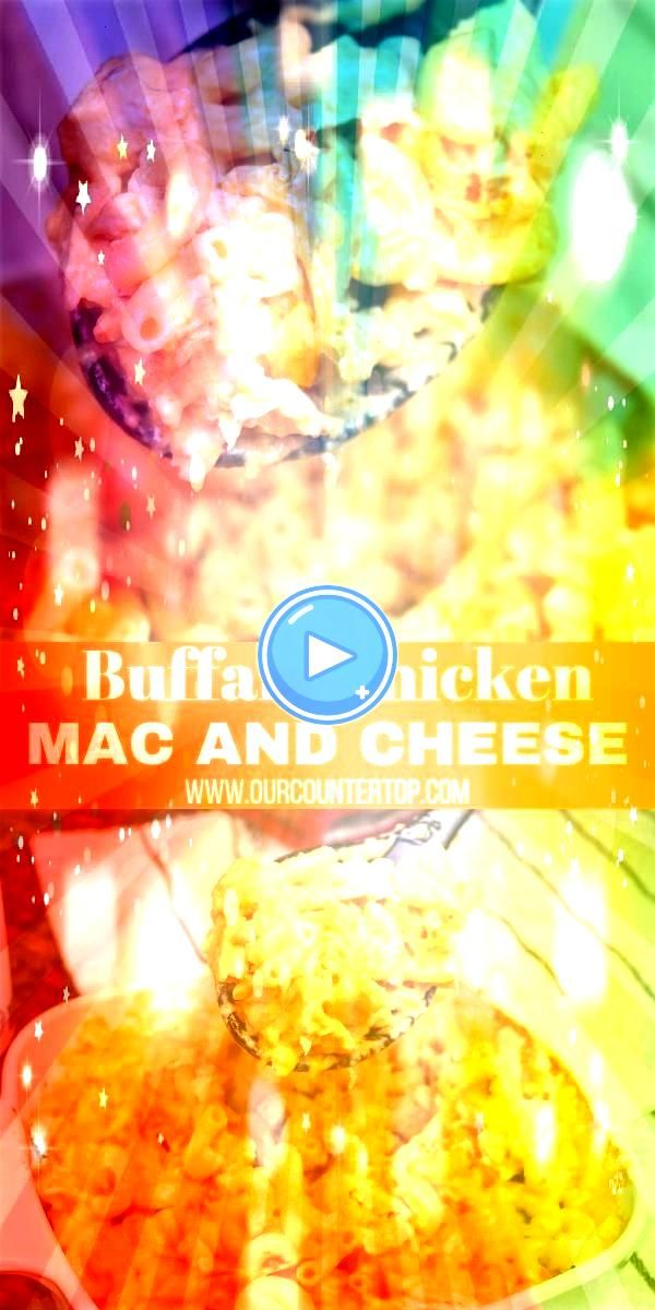 Mac And Cheese This buffalo chicken mac and cheese is so quick and easy Its a dinner recipe that will satisfy the entire familyThis buffalo chicken mac and cheese is so q...