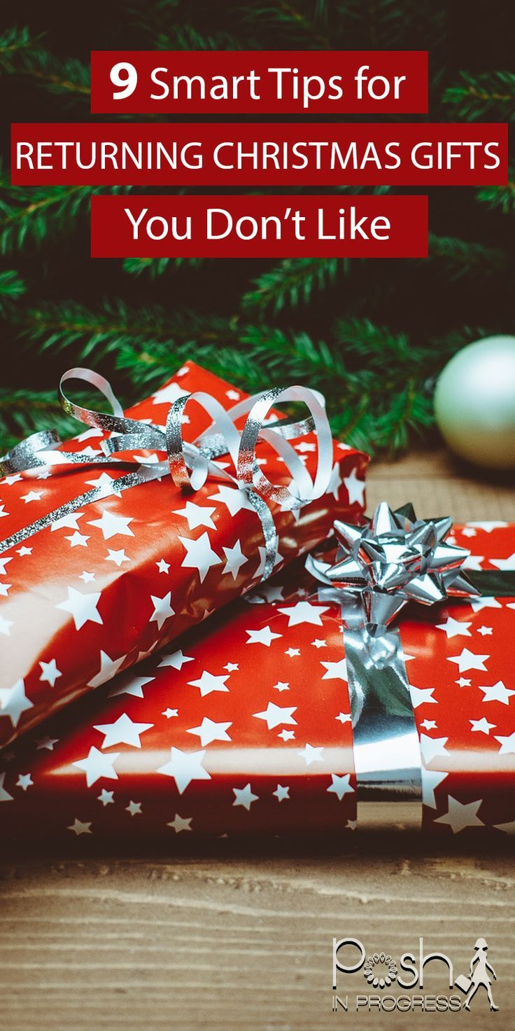 9 Smart Tips for Returning Christmas Gifts You Don\'t Like | Plays ...
