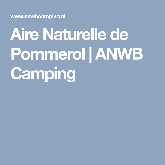 Aire Naturelle de Pommerol | ANWB Camping
