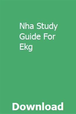 Nha Study Guide For Ekg Study Guide Online Study Ekg