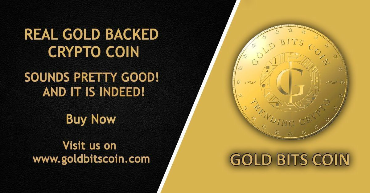 Goldbacked cryptocurrency will surely be the King of