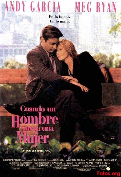Cuando Un Hombre Ama Una Mujer Peliculas En Español Latino Peliculas En Español Cuando Un Hombre Ama