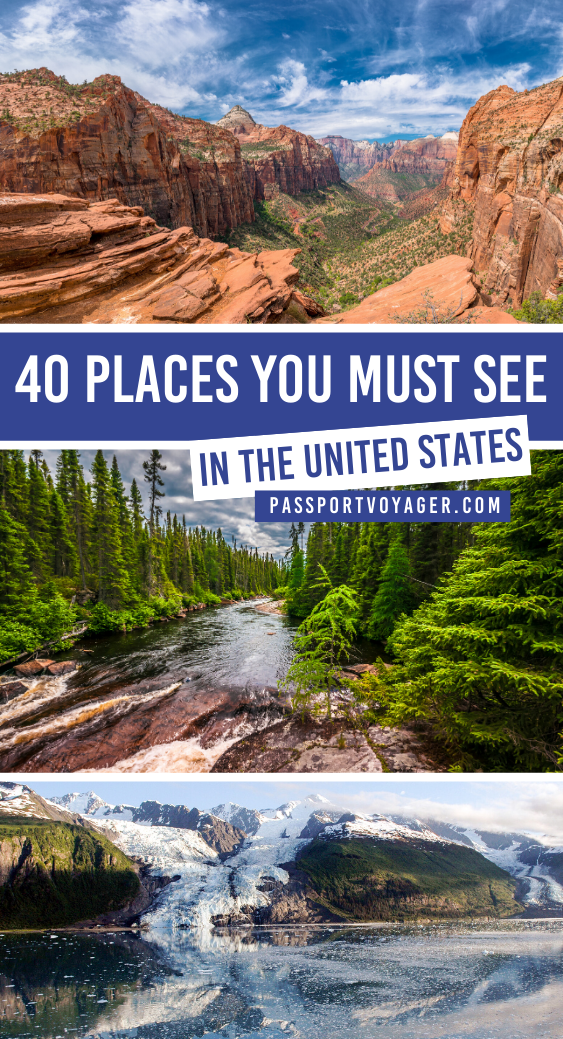 40 Incredible Places You Must See In The USA