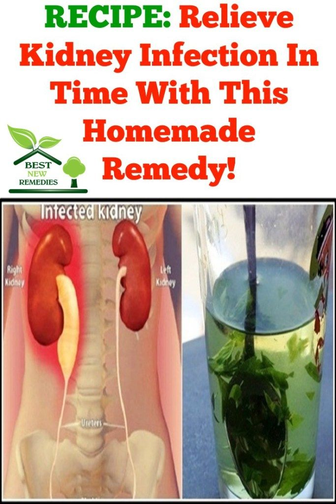 Recipe Relieve Kidney Infection In Time With This Homemade Remedy Remedies For Kidney Infection Kidney Infection Remedies