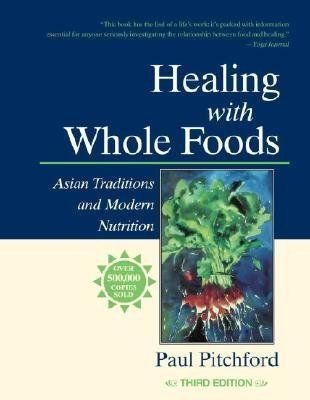 Healing with whole foods asian traditions and modern nutrition fishpond nz healing with whole foods asian traditions and modern nutrition by paul pitchford buy books online healing with whole foods asian traditions forumfinder Image collections