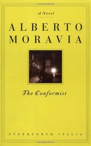 The Conformist by Alberto Moravia *** 6/2006