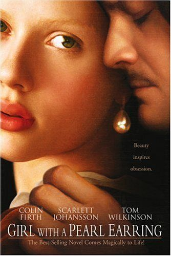 Girl With A Pearl Earring Rotten Tomatoes I Movie Movie Posters Movies
