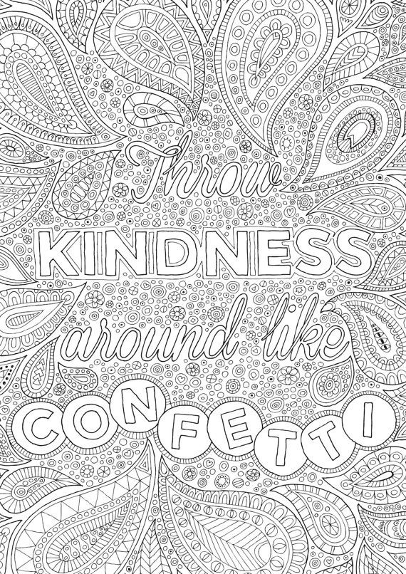 Throw Kindness around Like Confetti Colour with Me HELLO
