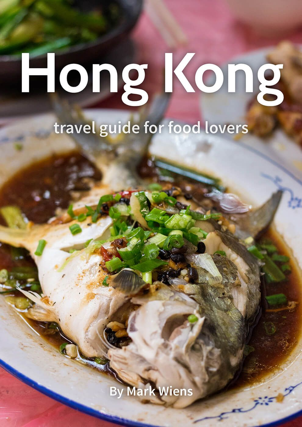 The ultimate hong kong travel guide for food lovers pdf download forumfinder Images