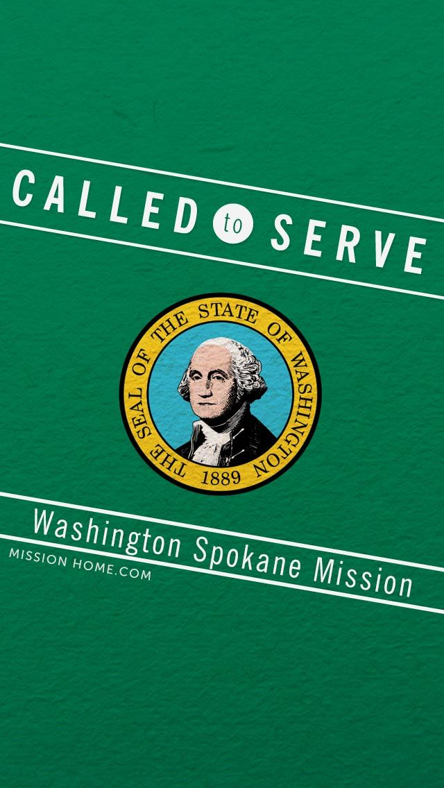 IPhone 5 4 Wallpaper Called To Serve Washington Spokane Mission Check MissionHome For More Info About This Washingtonspokane