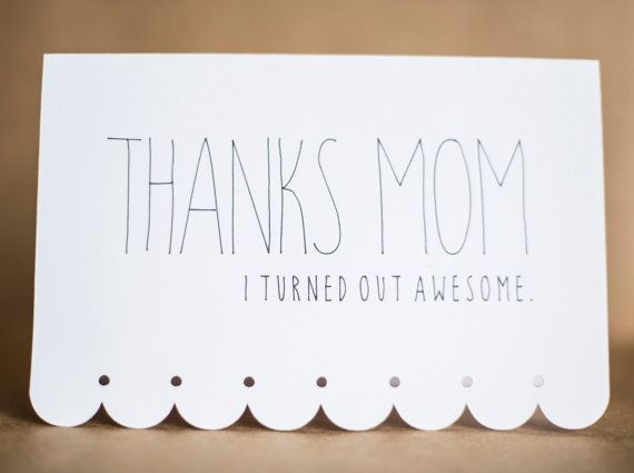 Funny Mothers Day card  Custom Card  Thanks Mom I by FairlySquared