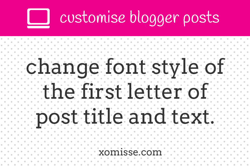 Change Font Style Of The First Letter Of Post Title  Font Styles