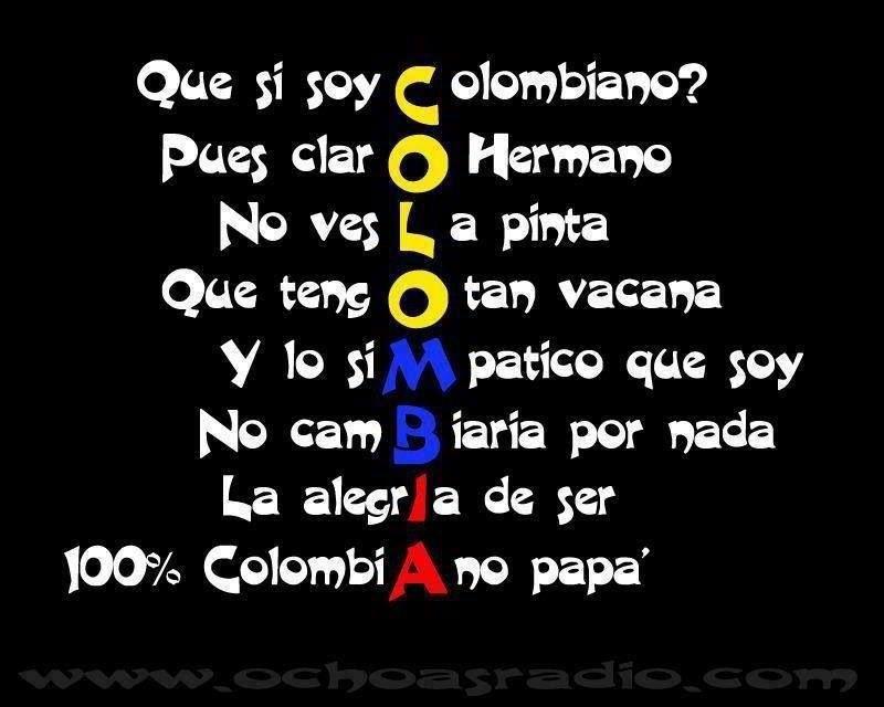 Dichos De Colombia Cultura De Colombia Independencia De Colombia Bandera De Colombia
