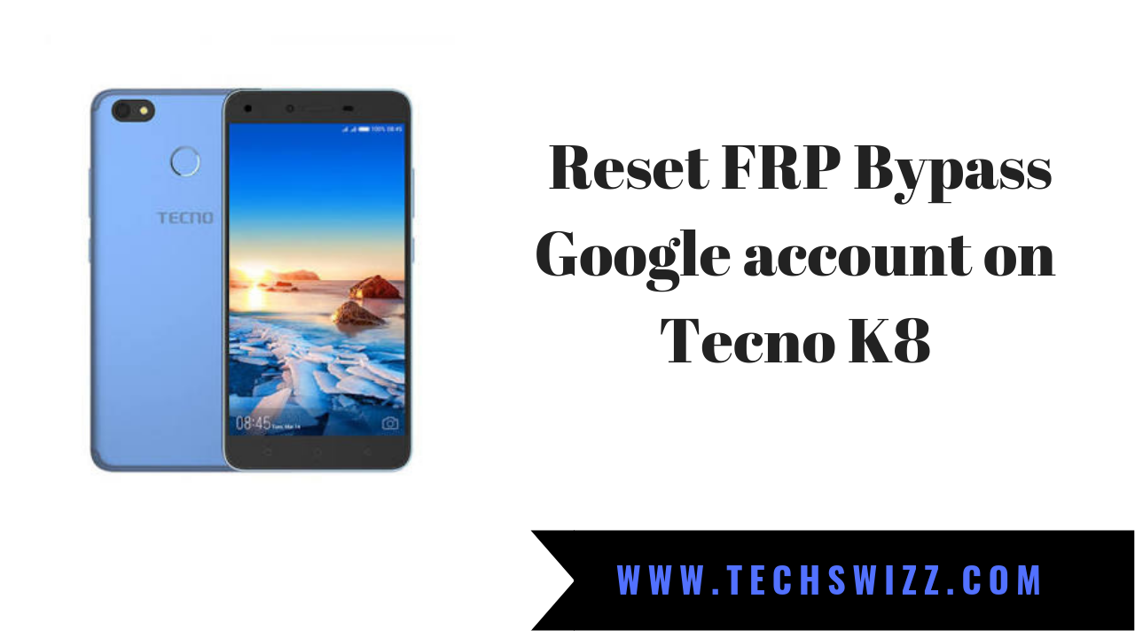 How to Reset FRP Bypass Google account on Tecno K8 | Stock Rom