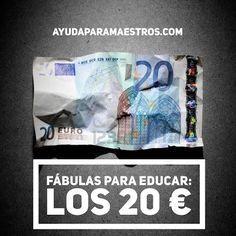 AYUDA PARA MAESTROS: Fábulas para educar - Los 20 euros