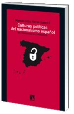 Culturas políticas del nacionalismo español : del franquismo a la transición / Manuel Ortiz Heras (coord.): http://kmelot.biblioteca.udc.es/record=b1429512~S1*gag