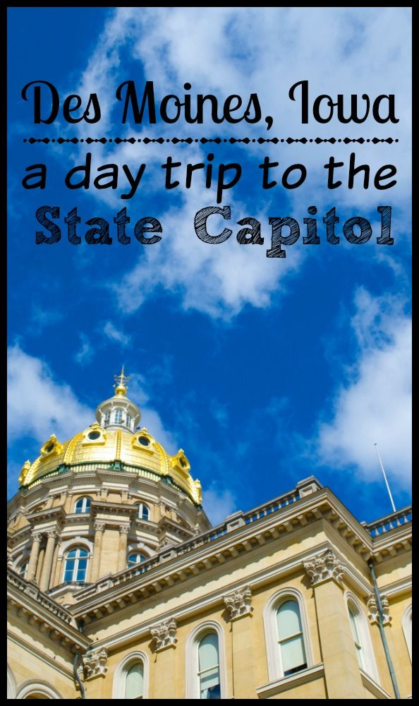 A Day Trip To The Des Moines Iowa State Capitol Building Day