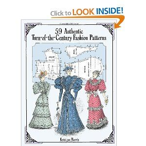 59 Authentic Turn Of The Century Fashion Patterns Dover Fashion And Costumes Kristina Harris 9780486283579 Amazon Com Bo Pattern Fashion Pattern Turn Ons