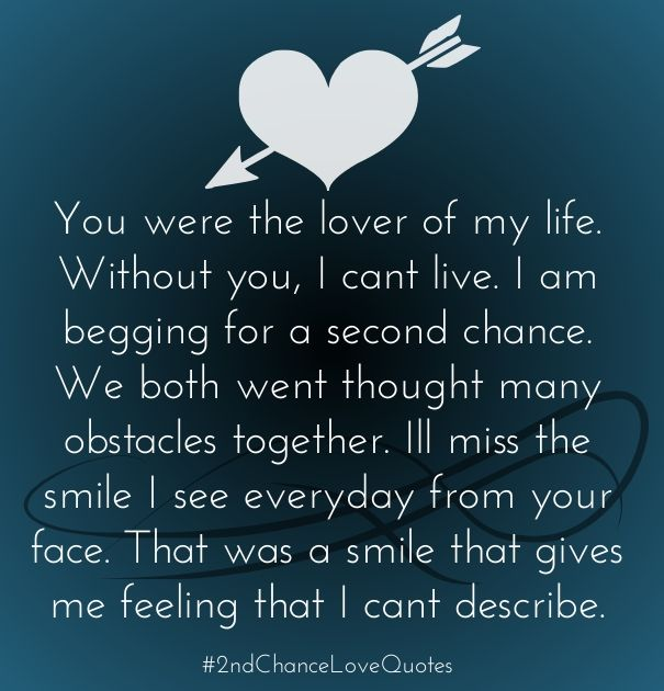Second Chance Love Quotes Chance Quotes Second Chance Quotes Relationship Quotes
