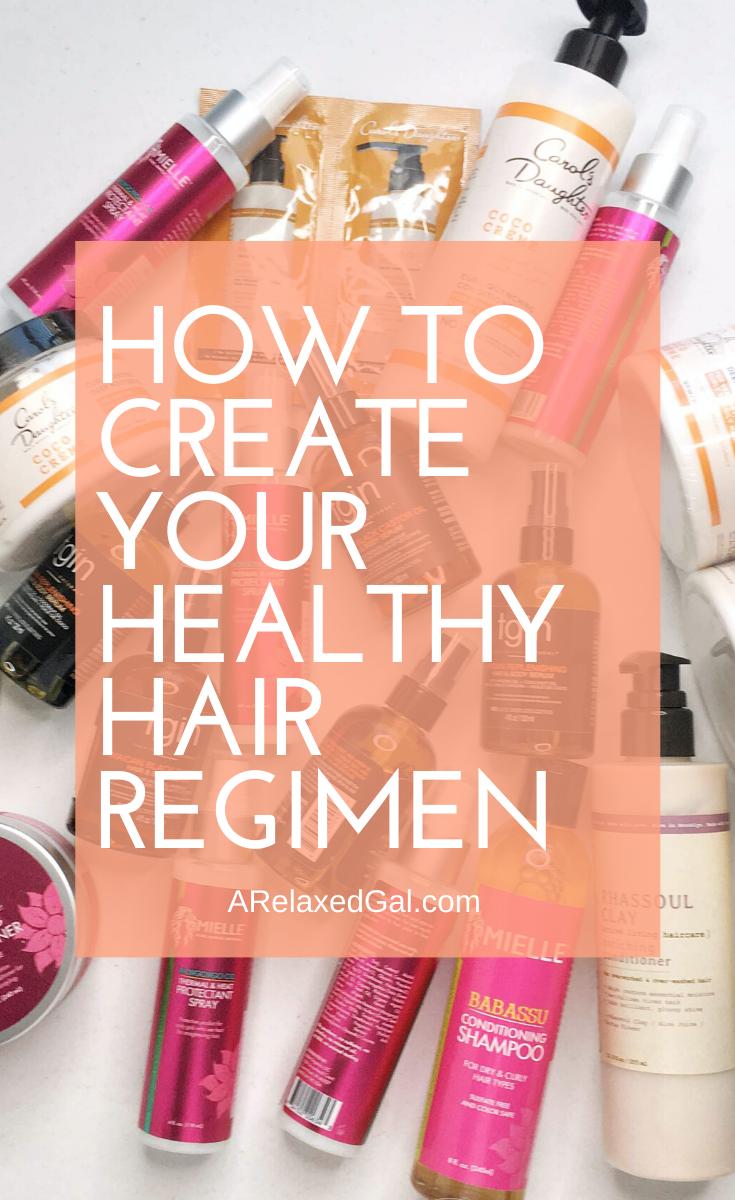 How To Create Your Healthy Hair Regimen in 2020 Best