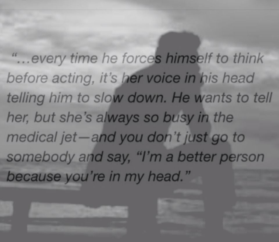 I'm a better person because you're in my head | Book ...