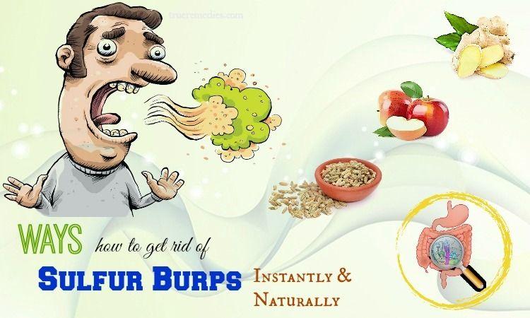22 Ways How To Get Rid Of Sulfur Burps Instantly Sulphur Burps Burp Sulphur