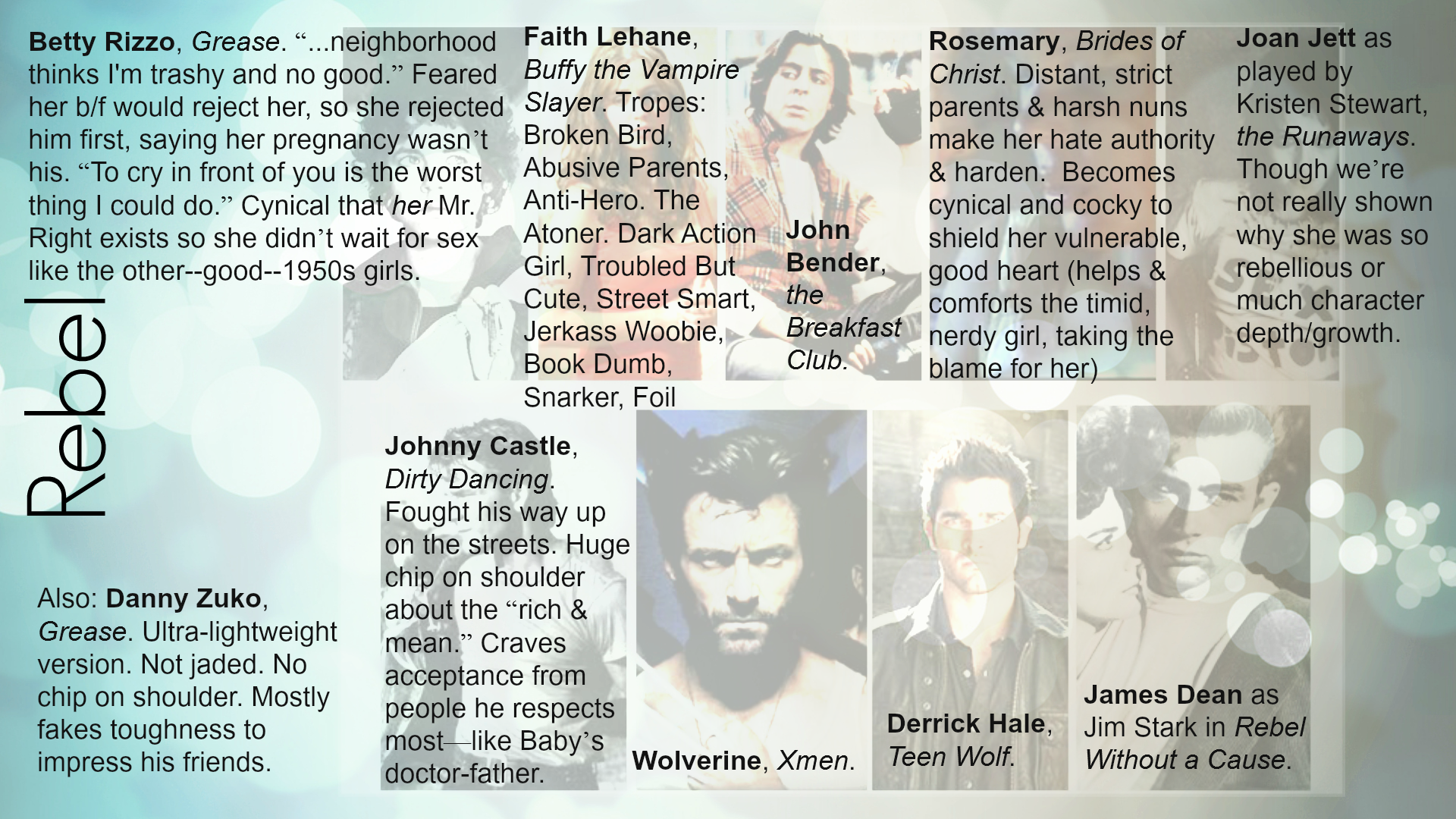 Examples Of The Heroheroine Archetype Rebel Also Called The Bad