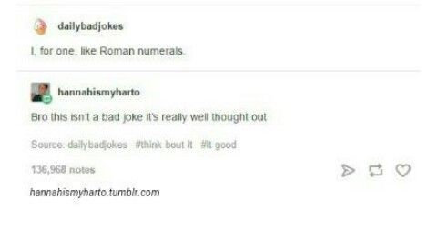 Another Roman Numeral Joke I Absolutely Love A Man Walks Into A
