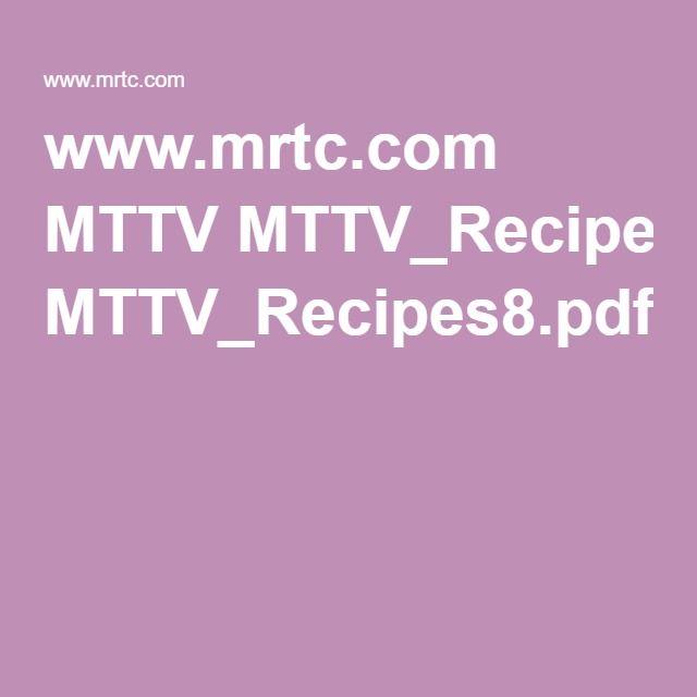 www.mrtc.com MTTV MTTV_Recipes8.pdf