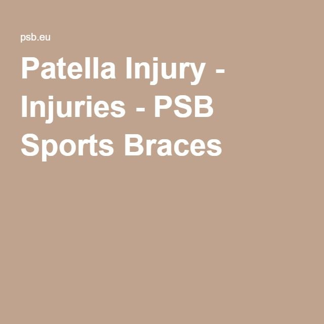 Patella Injury - Injuries - PSB Sports Braces