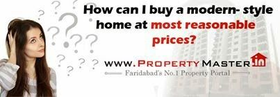 Buy/Sell/Search any property in faridabad, gurgaon, bhiwadi , sohna. Find all updates aboutall new  commercial or Residential Builder project with www.propertymaster.in .