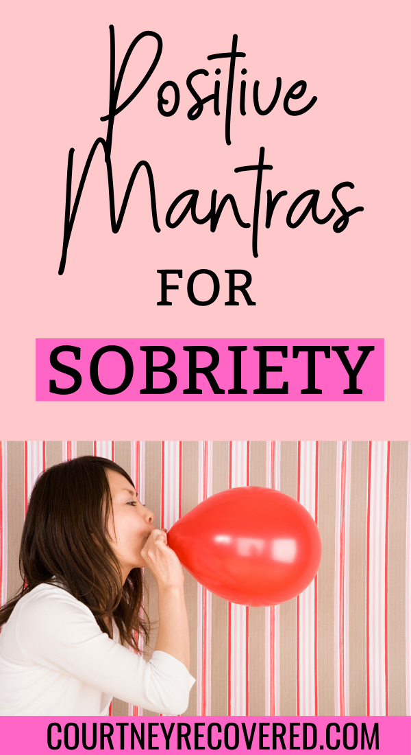 10 Mantras For Sobriety Sober Life Sober Quotes Sobriety