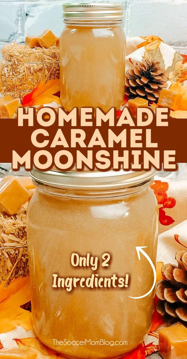 2-Ingredient Caramel Moonshine Recipe