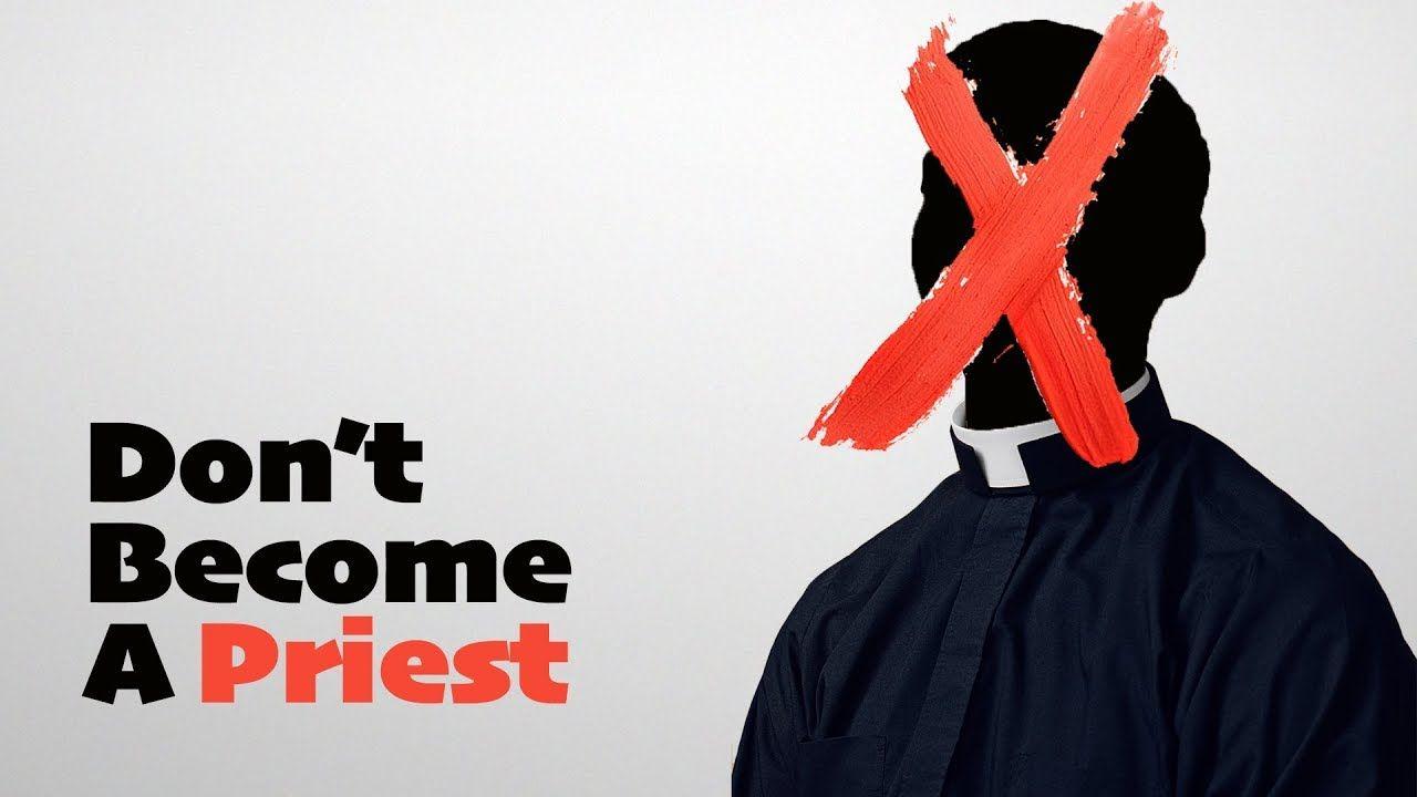 Don't a Priest How to Catholic faith