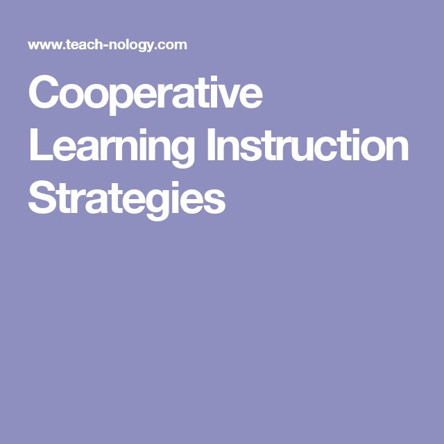 Cooperative Learning Instruction Strategies Cooperative And