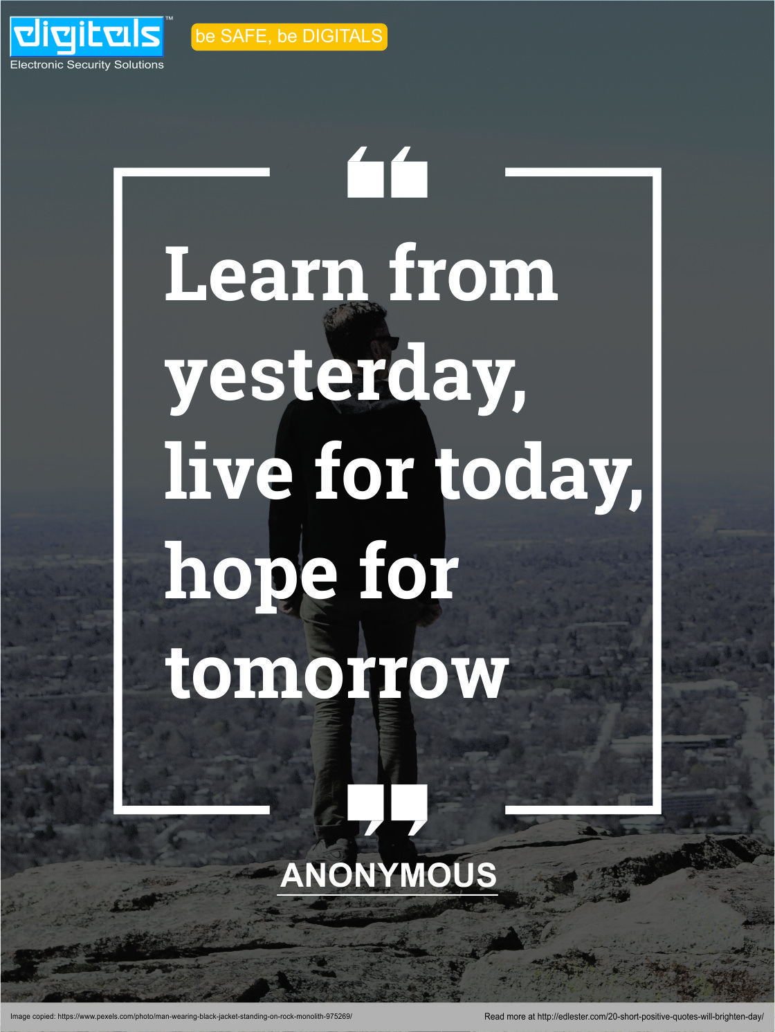 """""""Learn from yesterday, live for today, hope for tomorrow"""