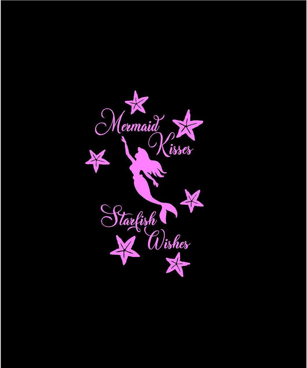 Mermaid Kisses And Starfish Wishes Decal Custom Vinyl Fairy Light Laptop Car Truck Window Sticker Truck Window Stickers Custom Vinyl Window Stickers [ 1269 x 1059 Pixel ]