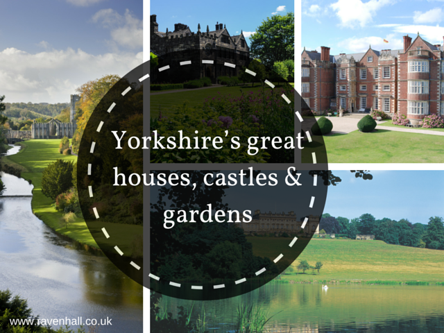 A guide to the best houses, castles and gardens in Yorkshire