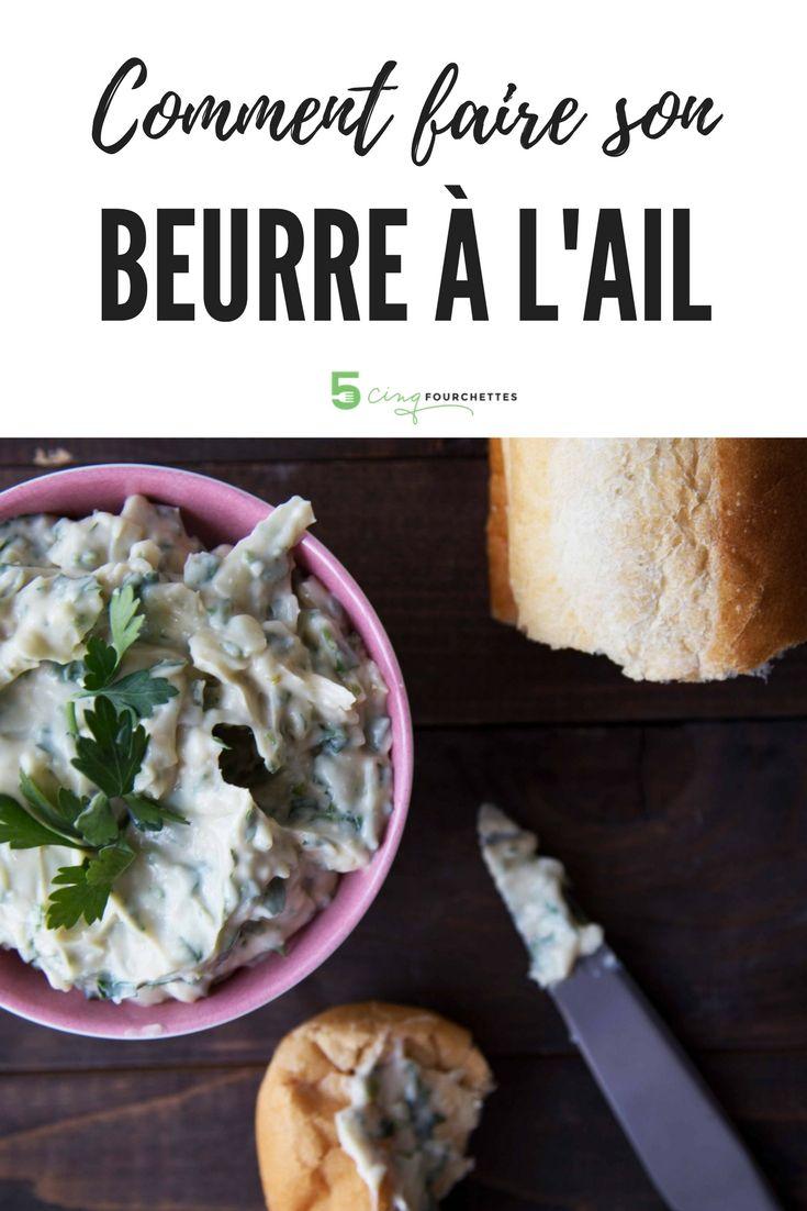 Comment faire un succulent beurre à l'ail maison en 5 minutes !   #butter #beurre #ail #garlic #maison #diy #recipe #recette #recetteduqc #facile #easy #cinqfourchettes
