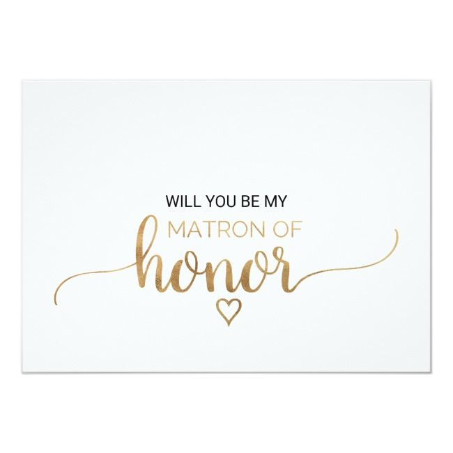 Simple Gold Calligraphy Matron Of Honor Proposal